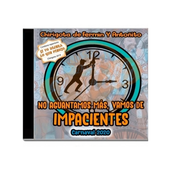 CD Chirigota Los impacientes- 2020